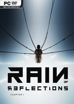 Rain of Reflections: Chapter 1