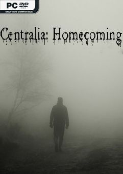 Centralia: Homecoming